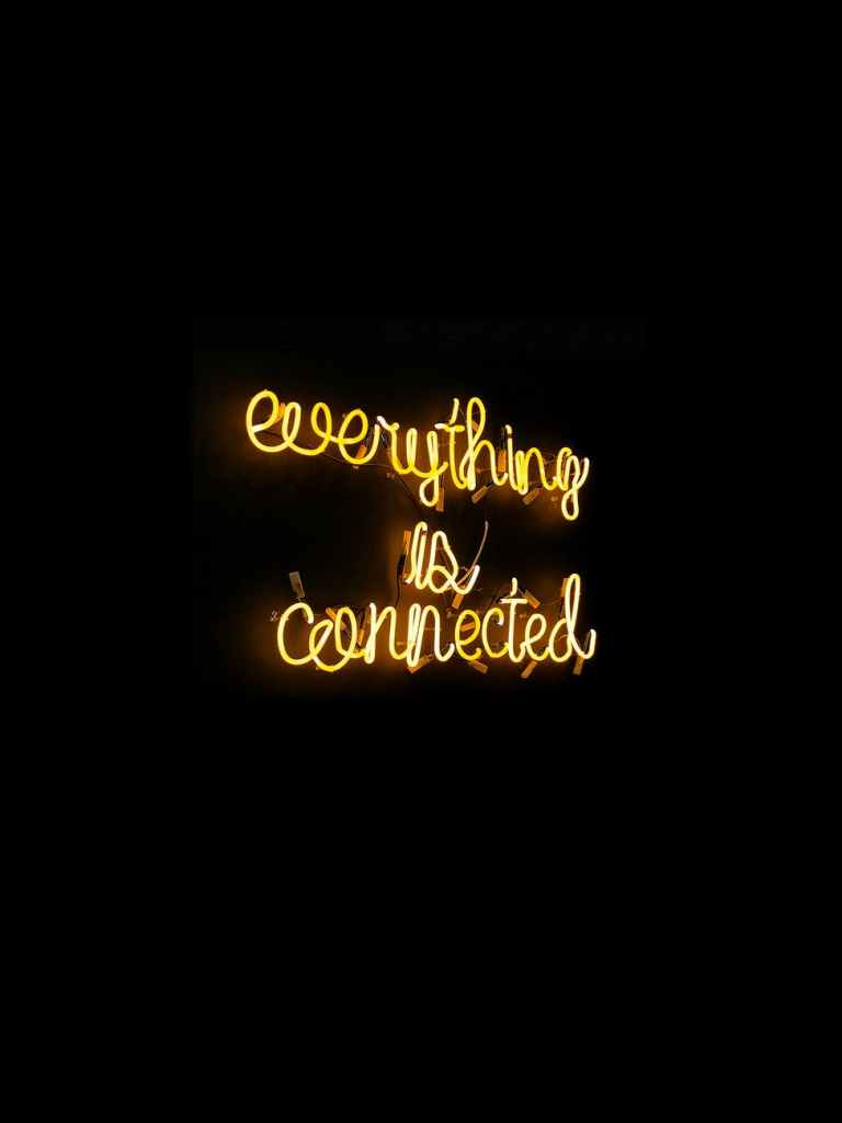 everything is connected signboard, lightings