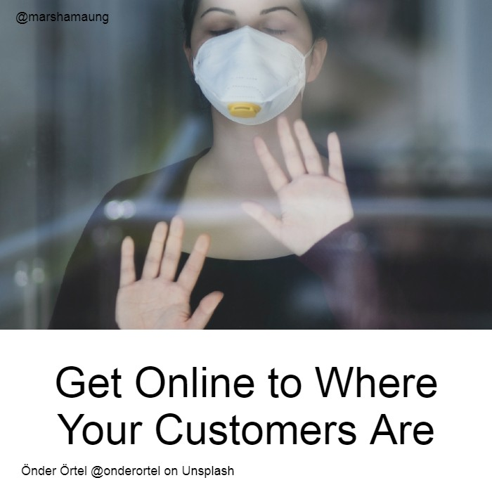 get online to where your customers are