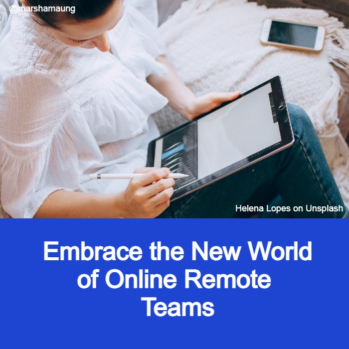 embrace the new world of online remote teams